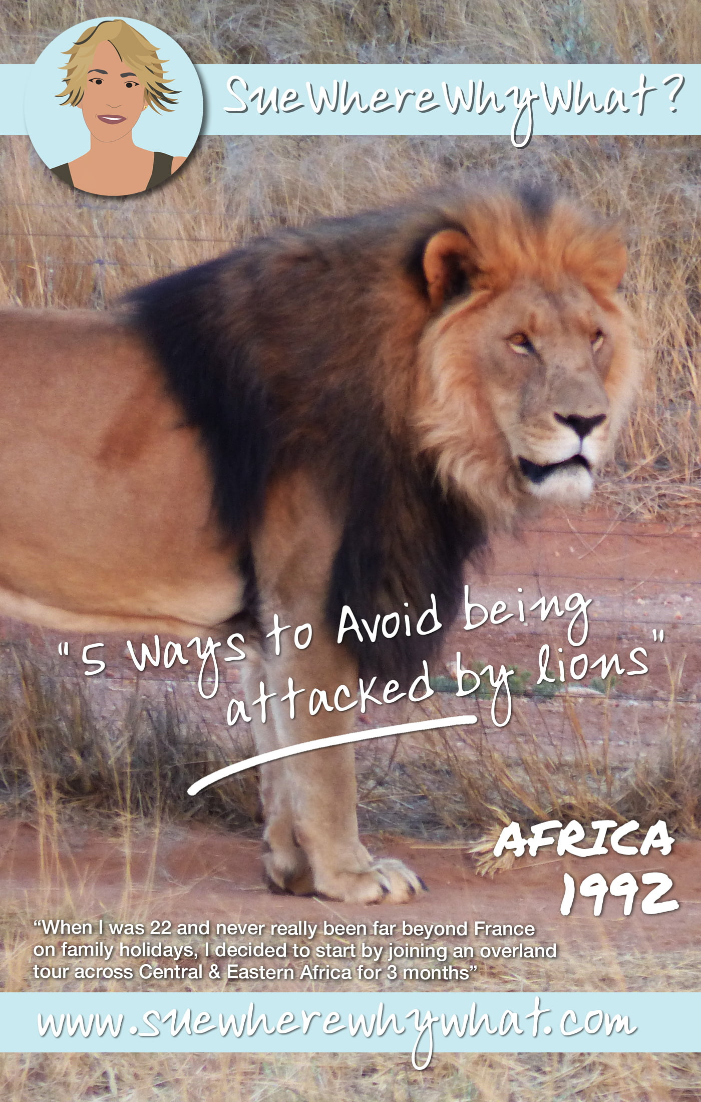 5 Ways to avoid being attacked by Lions!