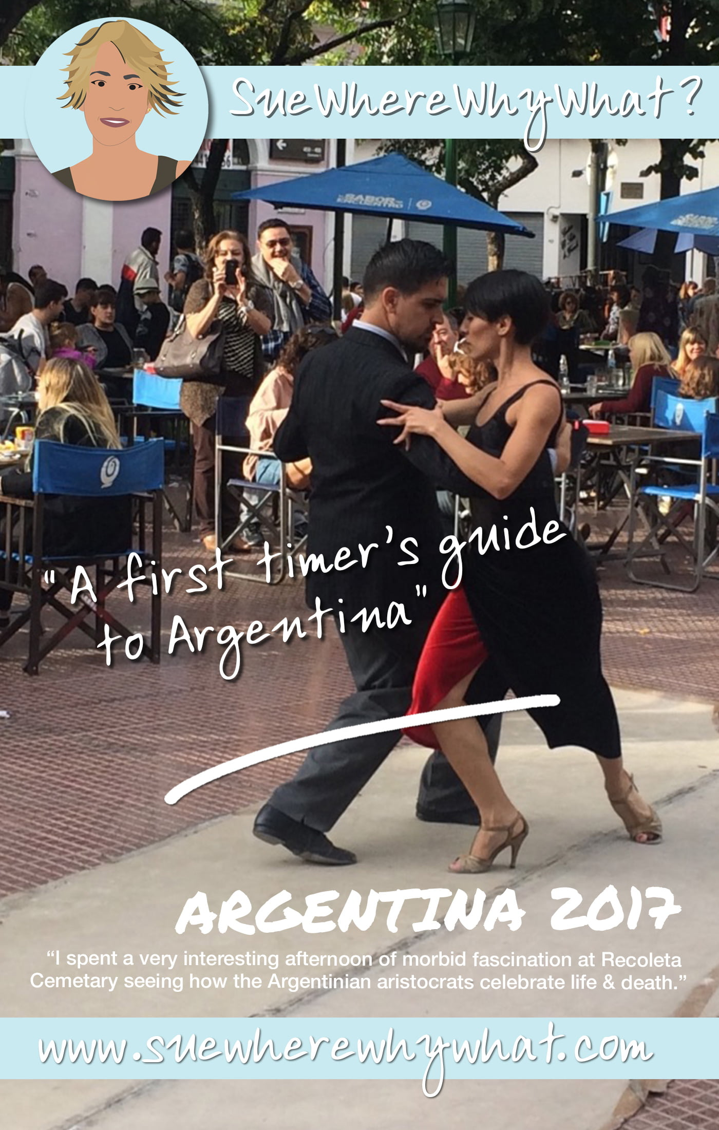 A First Timer\'s Guide to Argentina