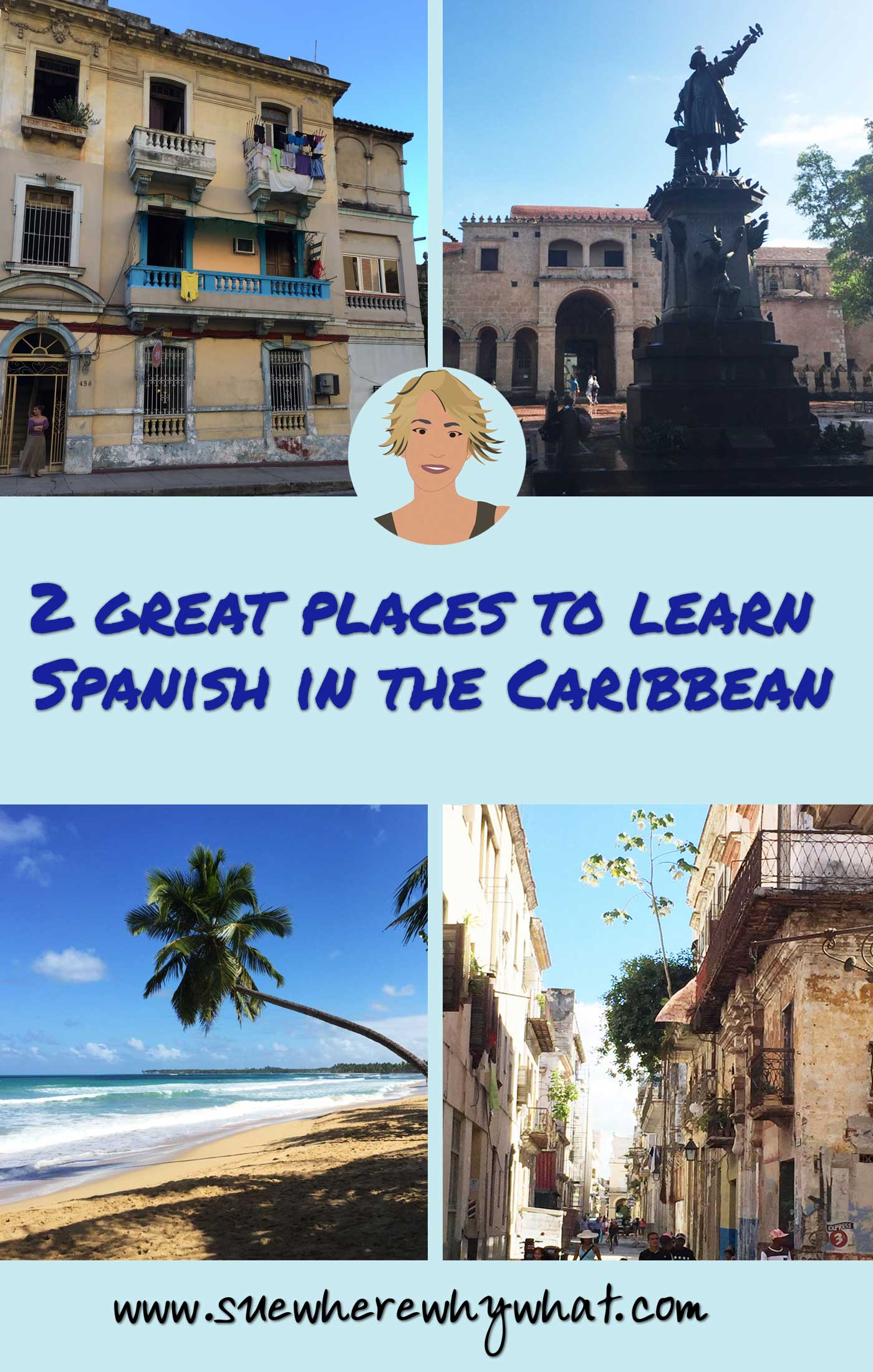 2 great places to learn Spanish in the Caribbean