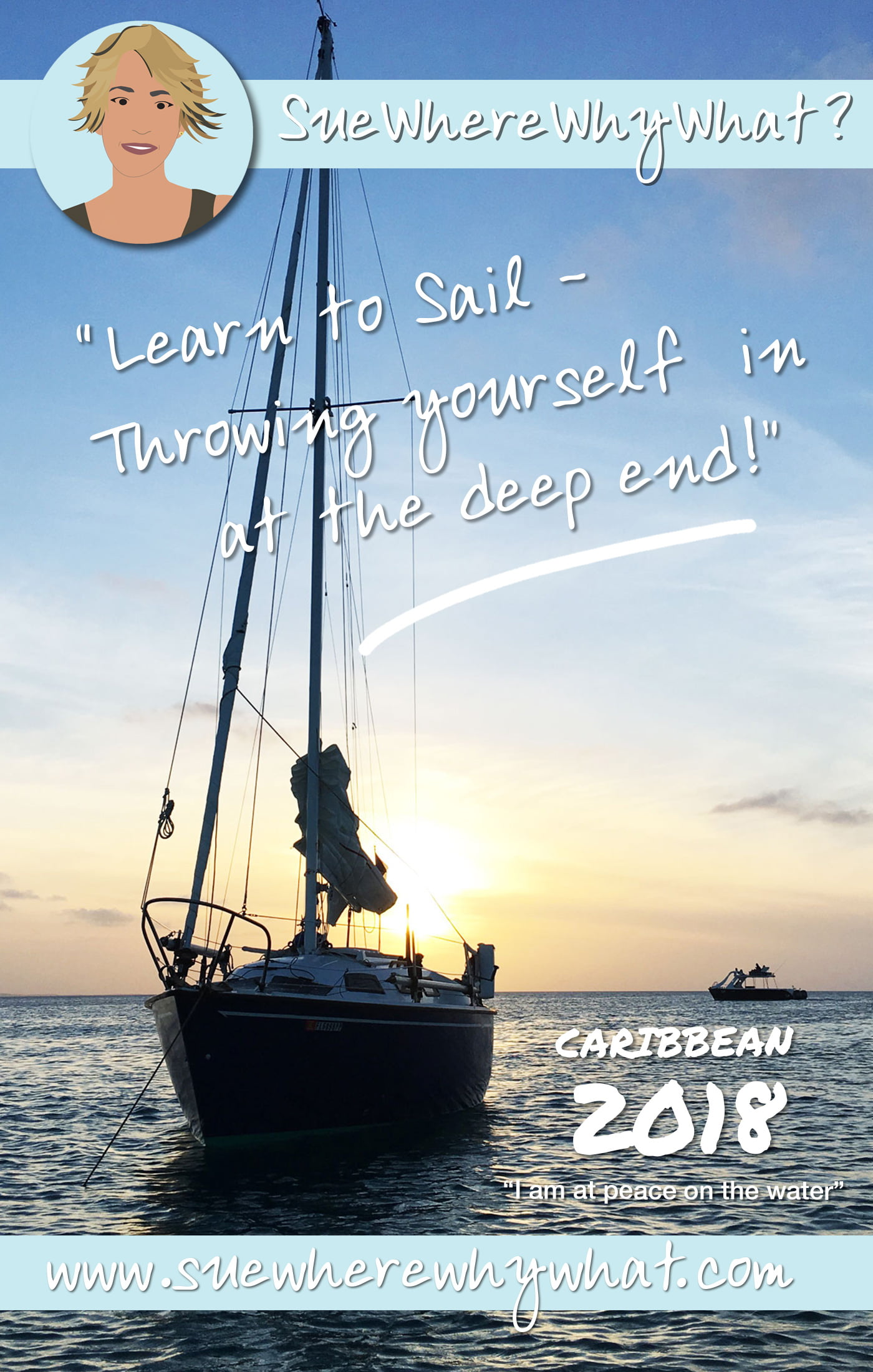 How to throw yourself into the deep end while learning to Sail