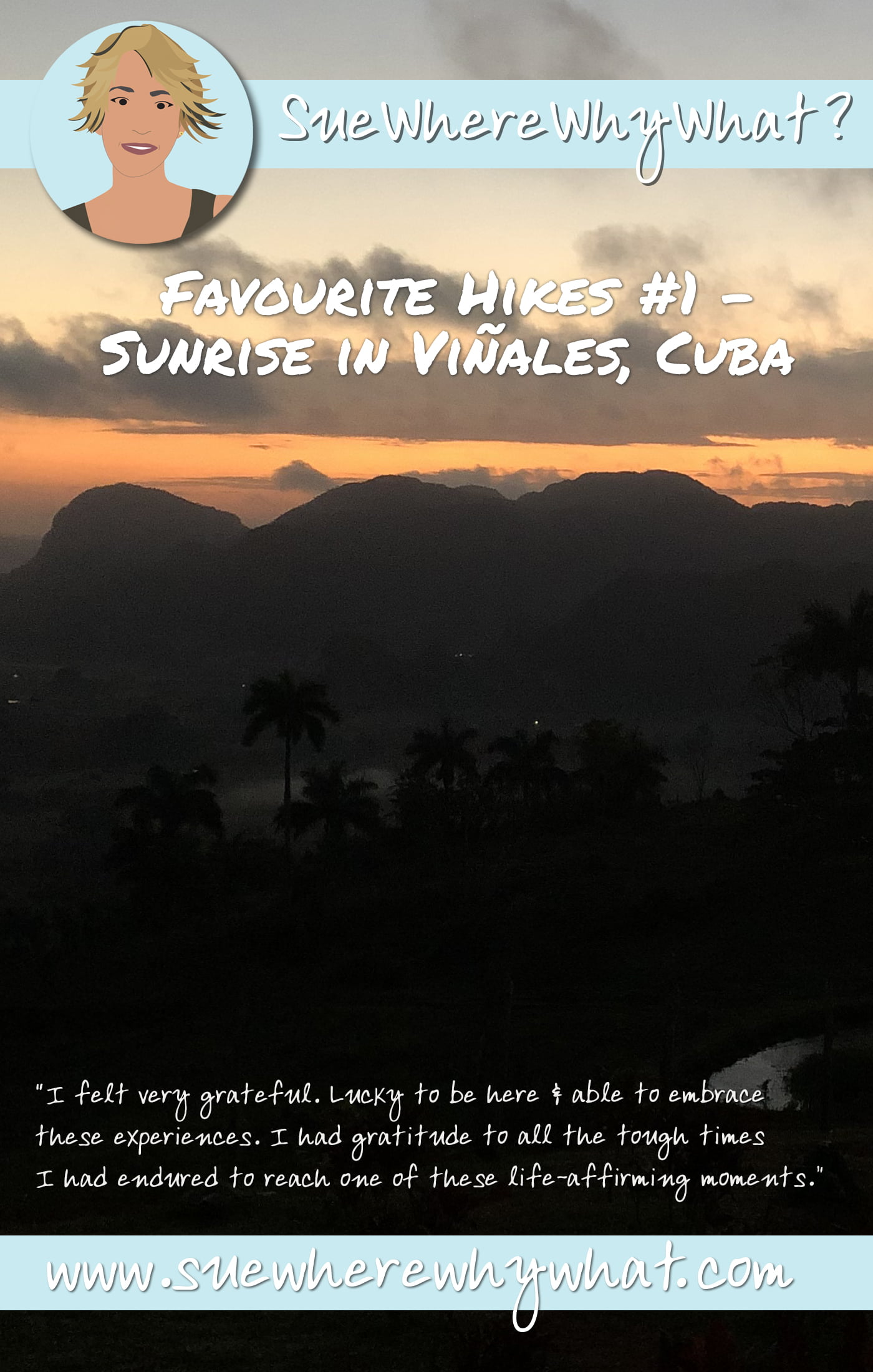 Favourite Hikes – Sunrise in Viñales, Cuba