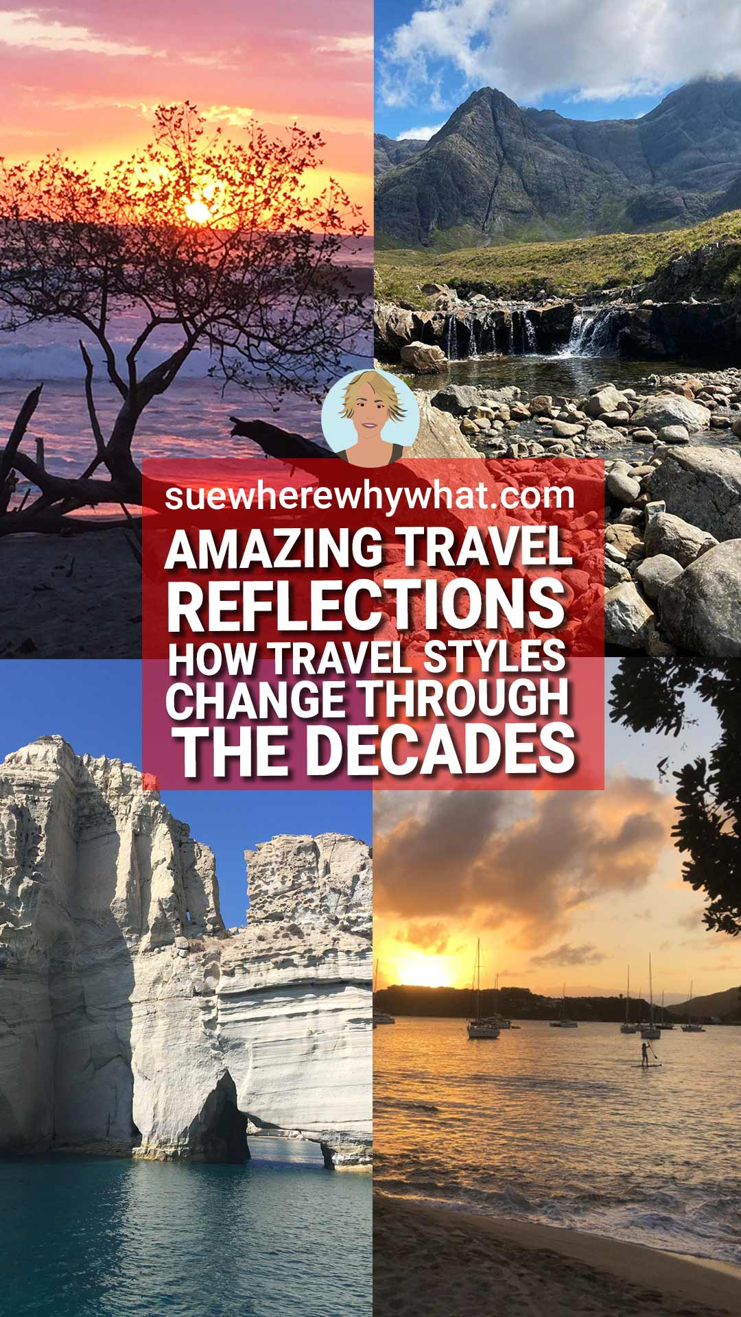 Different Kinds of Travel – How Life & Travel Changes in Your 20s, 30s, 40s & 50s