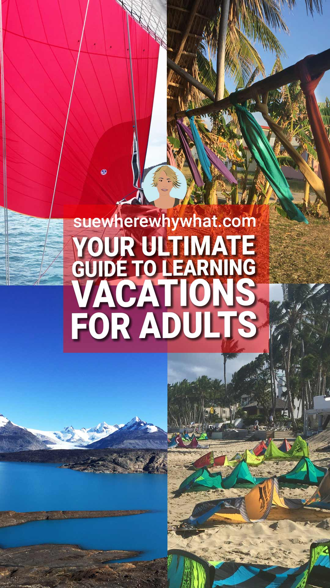 Your Ultimate Guide to Learning Vacations for Adults – Over 30 Inspirational Ideas